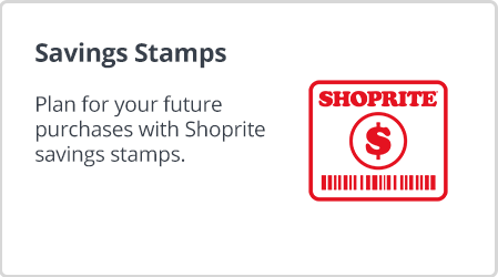 Get your Shoprite savings stamps and grocery store stamps at Shoprite Money Market.