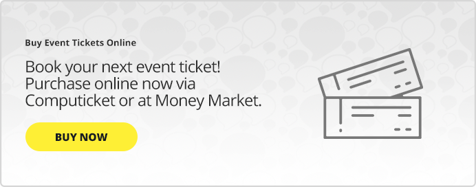 Get Computicket deals on event tickets, music tickets, sport tickets and more at Shoprite Money Market.